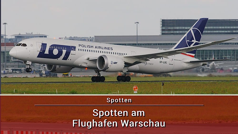 Spotten Flughafen Warschau