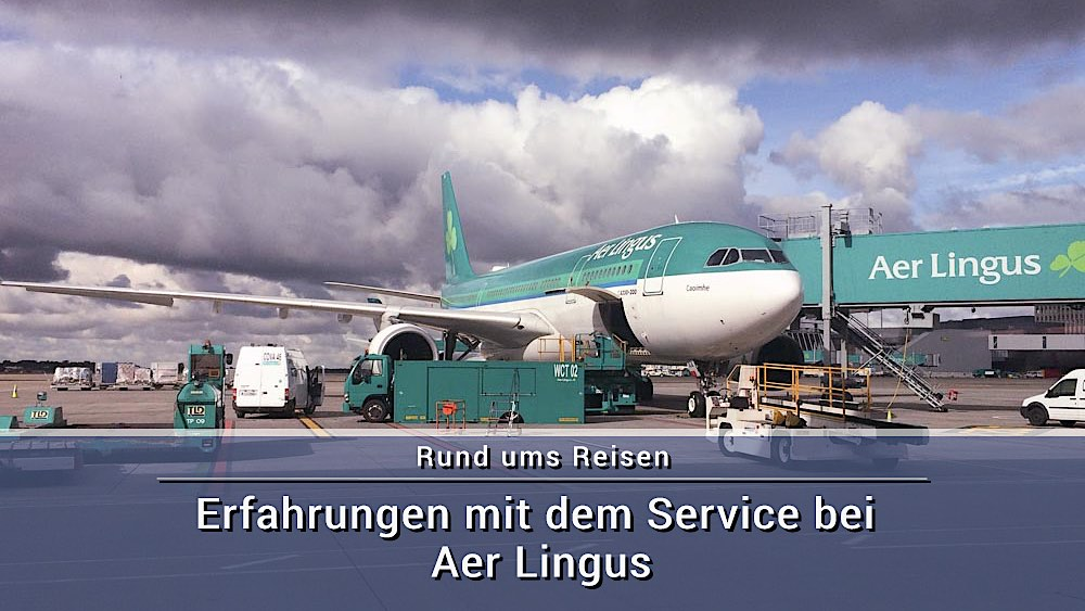 Erfahrungen mit dem Service bei Aer Lingus