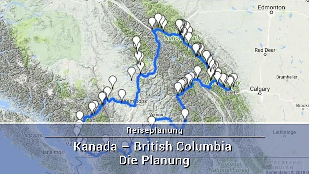 Kanada – British Columbia – Die Planung