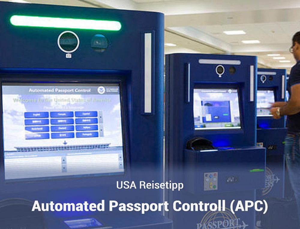 Schnellere Einreise in die USA per Automated Passport Control (APC)