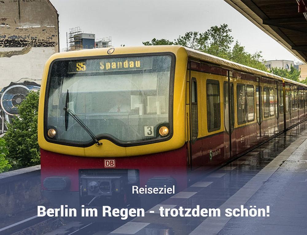 Regen in Berlin? Egal, trotzdem schön!