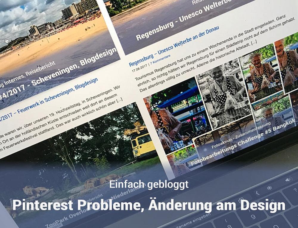 Einfach gebloggt – #3/2017 – Pinterest Probleme, Änderungen am Design