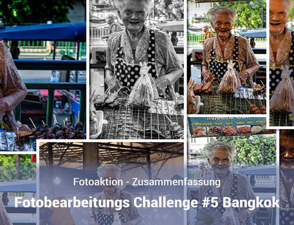 Fotobearbeitungs Challenge #5 – Bangkok Markt – Zusammenfassung