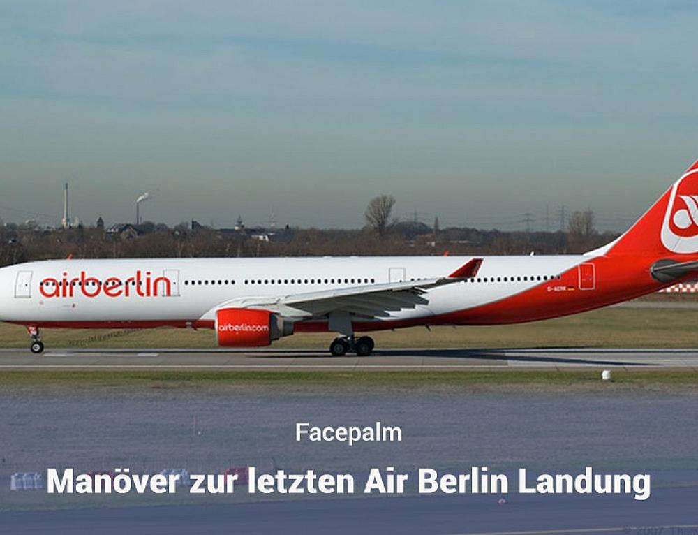 Flugmanöver zum Abschied von Air Berlin – und viele drehen am Rad