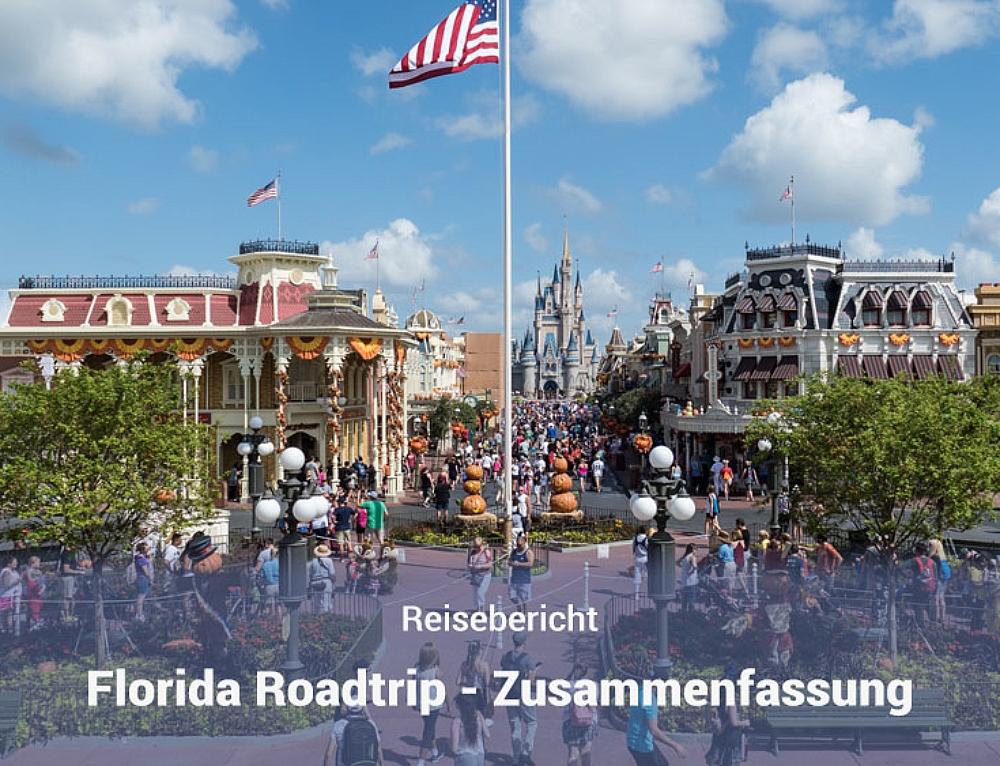 Florida Roadtrip 2017 – Zusammenfassung und Route