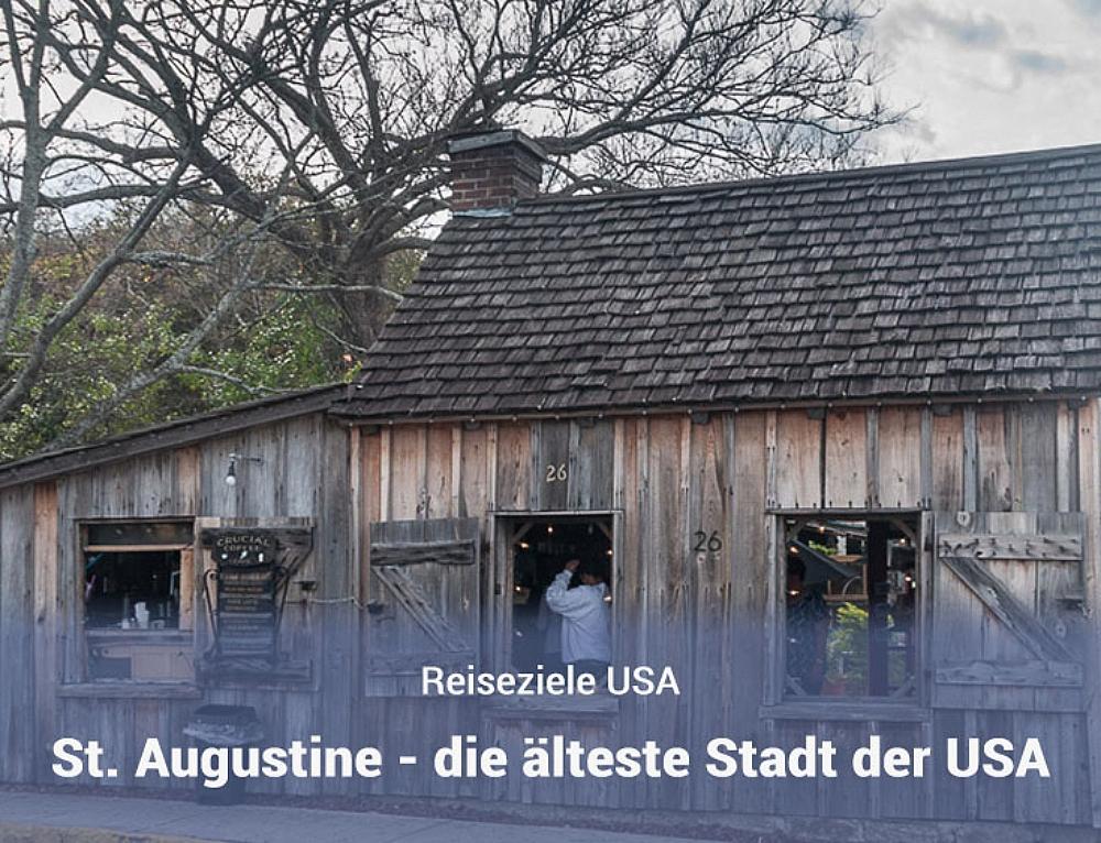 St. Augustine in Florida – Ein Stück Geschichte am Atlantik