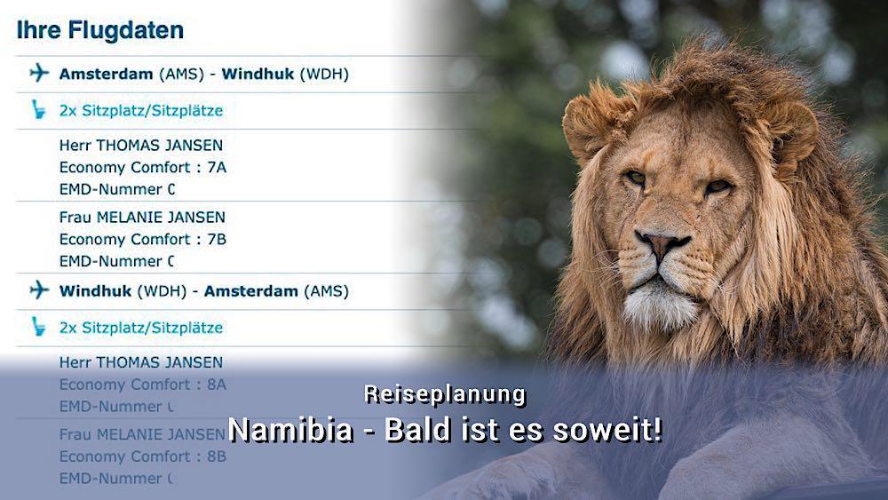 Namibia - Bald ist es soweit!