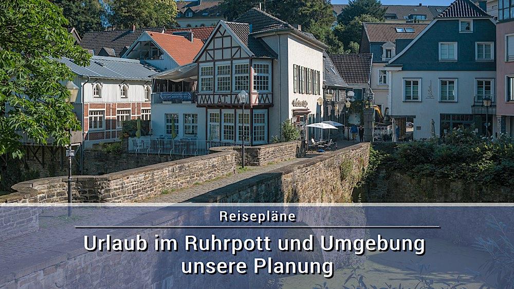 Urlaub im Ruhrpott